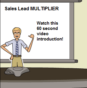 Click here to watch a 60 second introduction to Sales Lead MULTIPLIER.